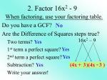 2 factor 16x 2 9