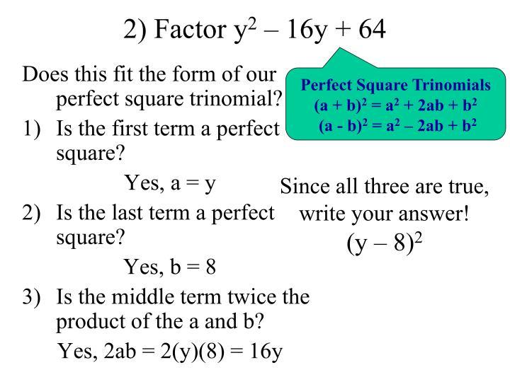2) Factor