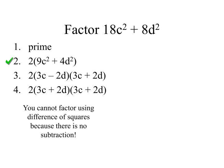 Factor 18c