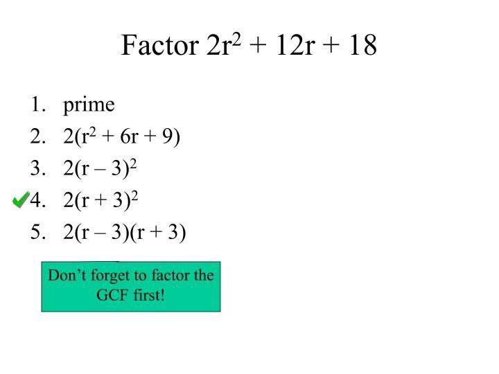 Factor 2r