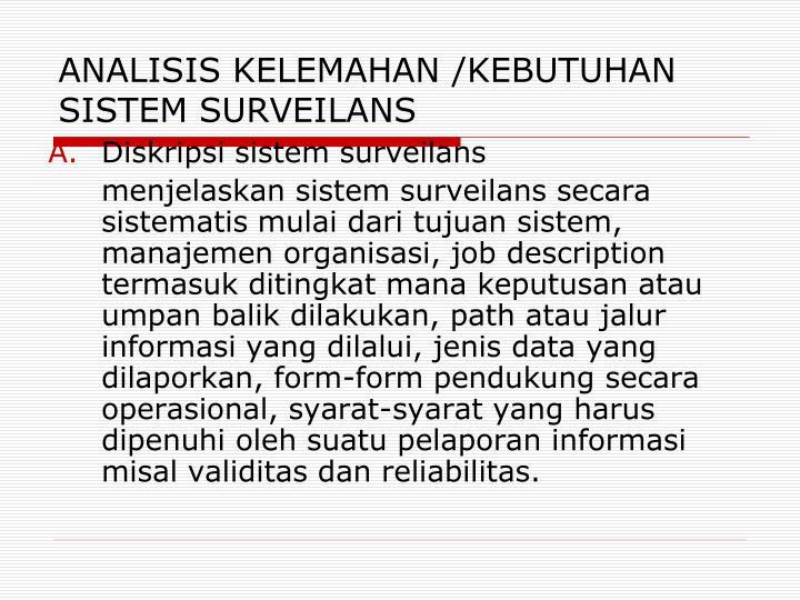 ANALISIS KELEMAHAN /KEBUTUHAN SISTEM SURVEILANS