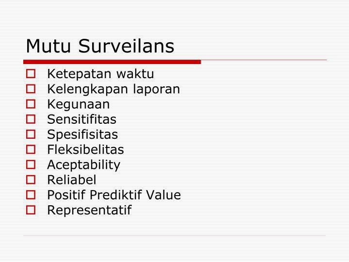 Mutu Surveilans