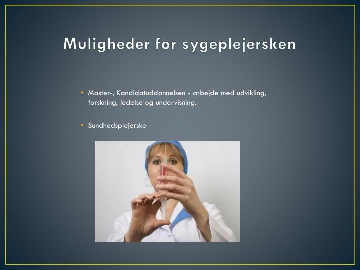 Muligheder for sygeplejersken