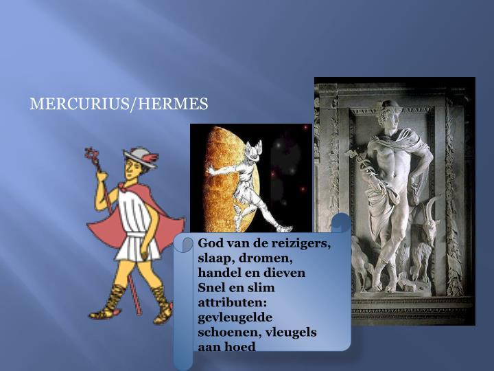 MERCURIUS/HERMES