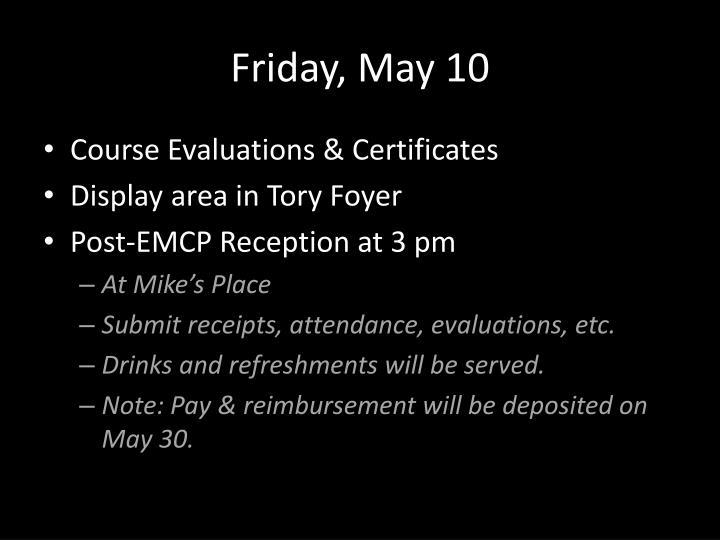 Friday, May 10