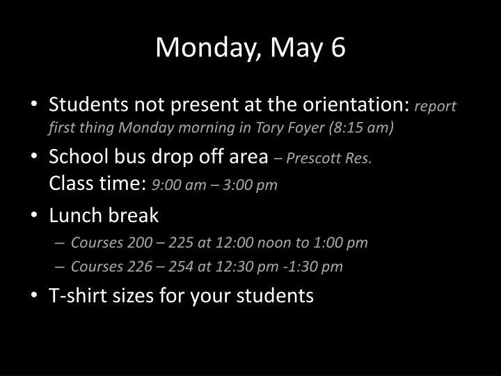 Monday, May 6