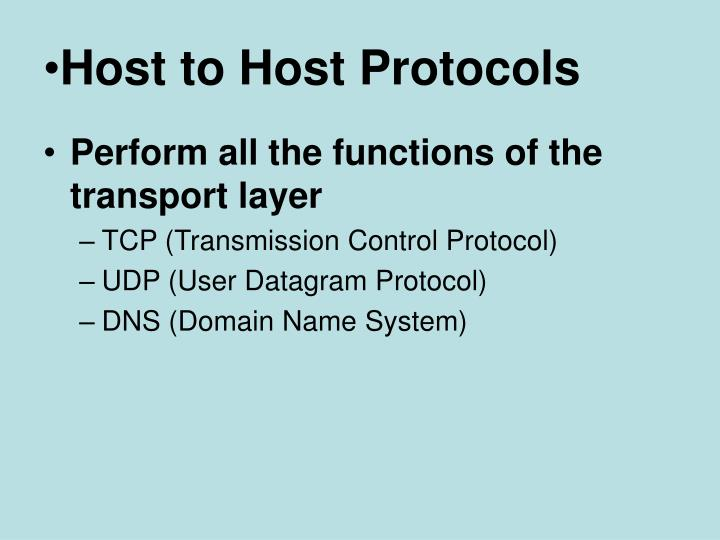 Host to Host Protocols