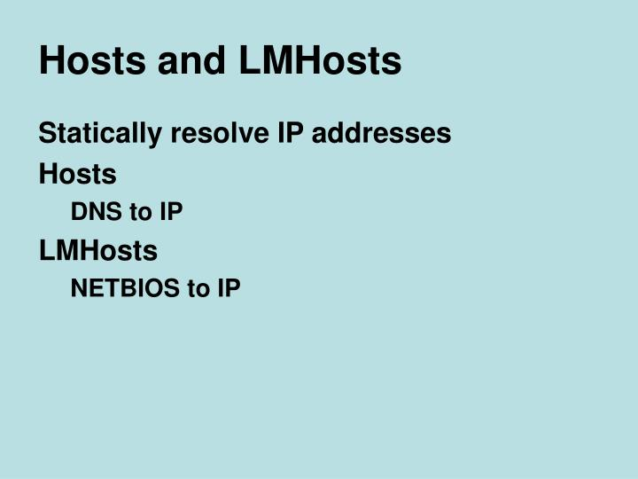 Hosts and LMHosts