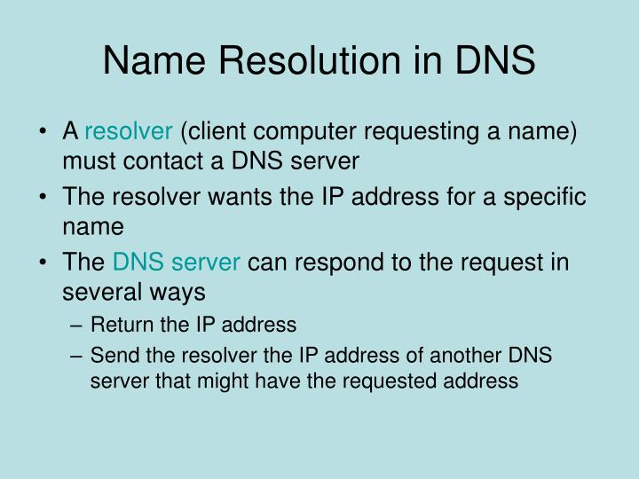 Name Resolution in DNS