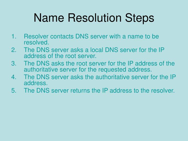 Name Resolution Steps