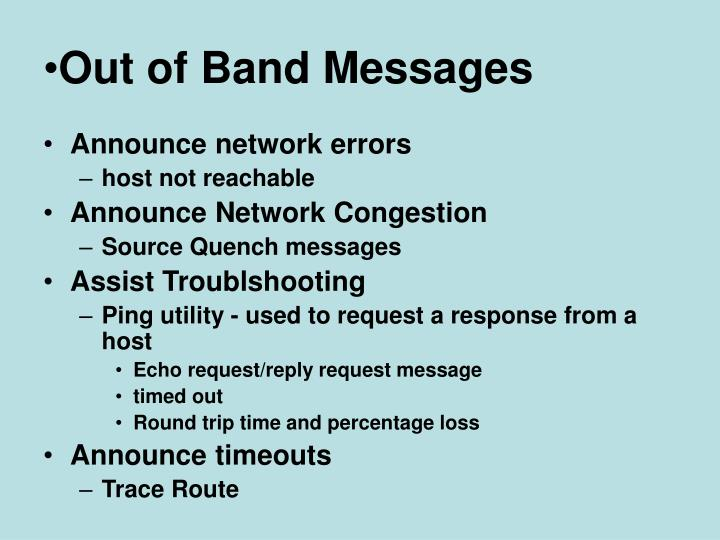 Out of Band Messages