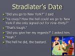 stradlater s date