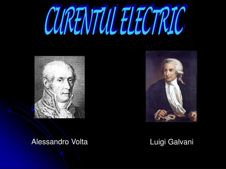 CURENTUL ELECTRIC