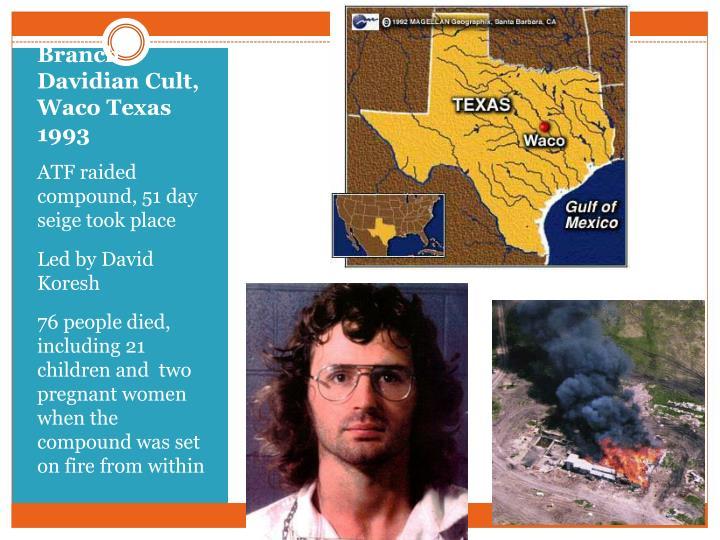 Branch Davidian Cult, Waco Texas 1993