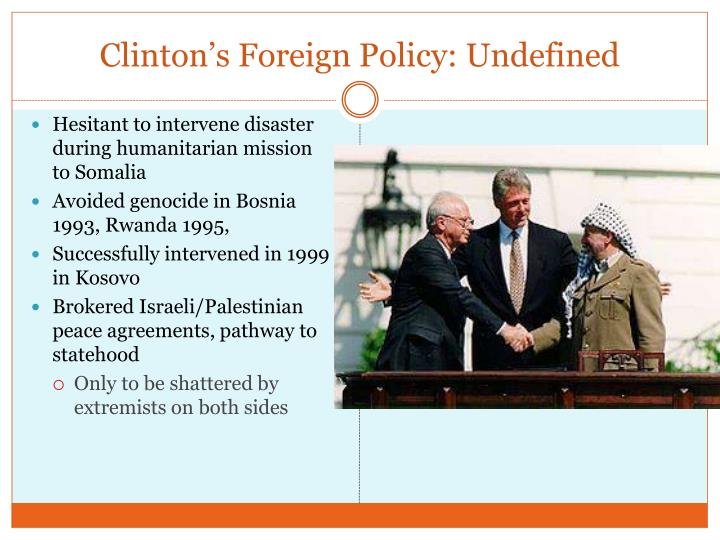 Clinton's Foreign Policy: Undefined