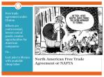 north american free trade agreement or nafta