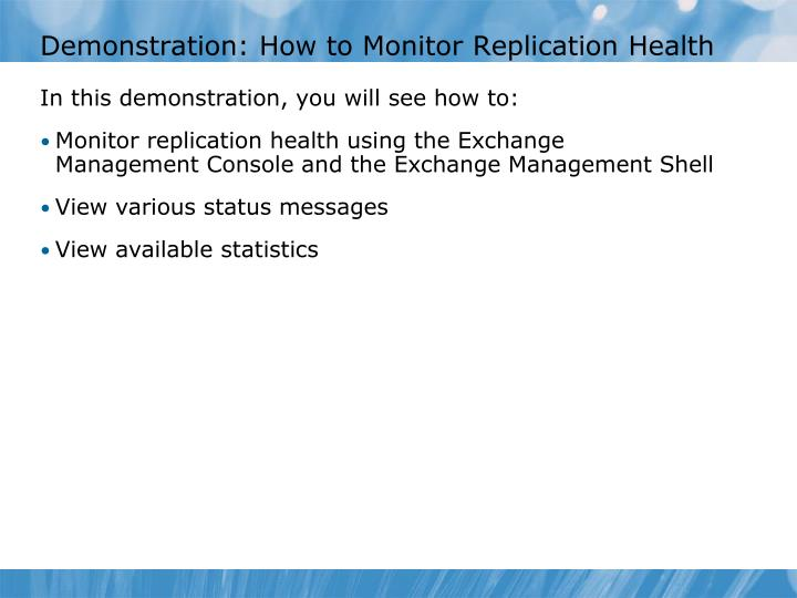 Demonstration: How to Monitor Replication Health
