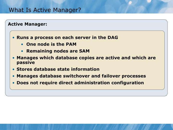 What Is Active Manager?