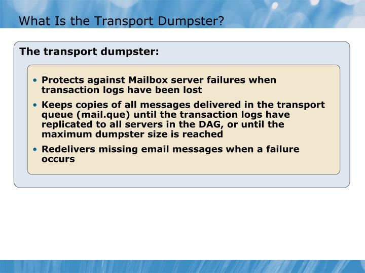 What Is the Transport Dumpster?