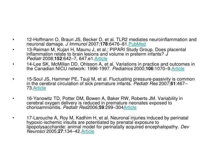 12-Hoffmann O,Braun JS,Becker D,et al.TLR2 mediates neuroinflammation and neuronal damage.
