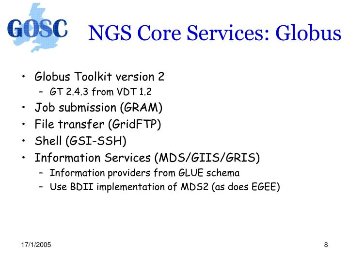 NGS Core Services: Globus