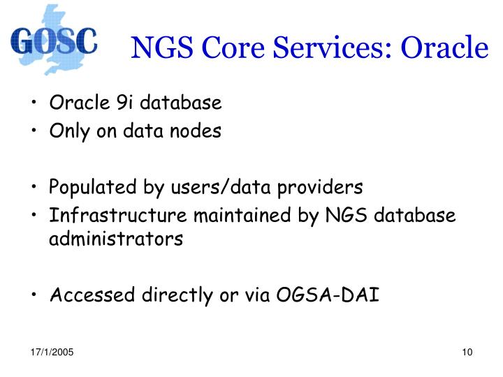 NGS Core Services: Oracle