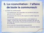 5 la r conciliation l affaire de toute la communaut4