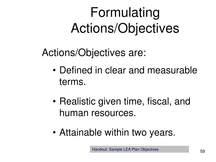 Formulating Actions/Objectives