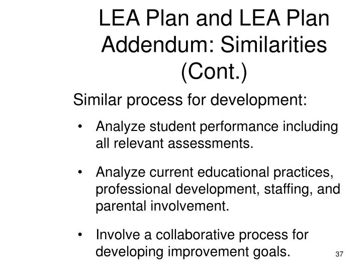 LEA Plan and LEA Plan Addendum: Similarities (Cont.)