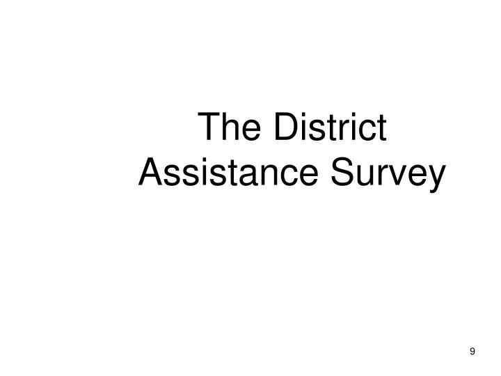 The District Assistance Survey