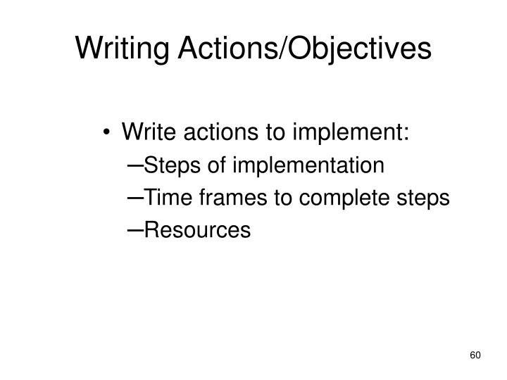 Writing Actions/Objectives