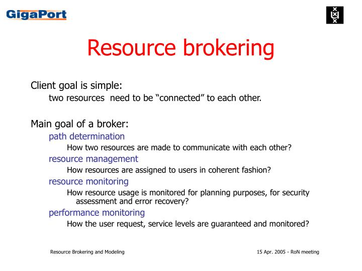 Resource brokering