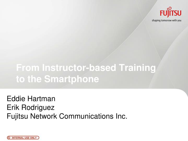 From Instructor-based Training to the Smartphone