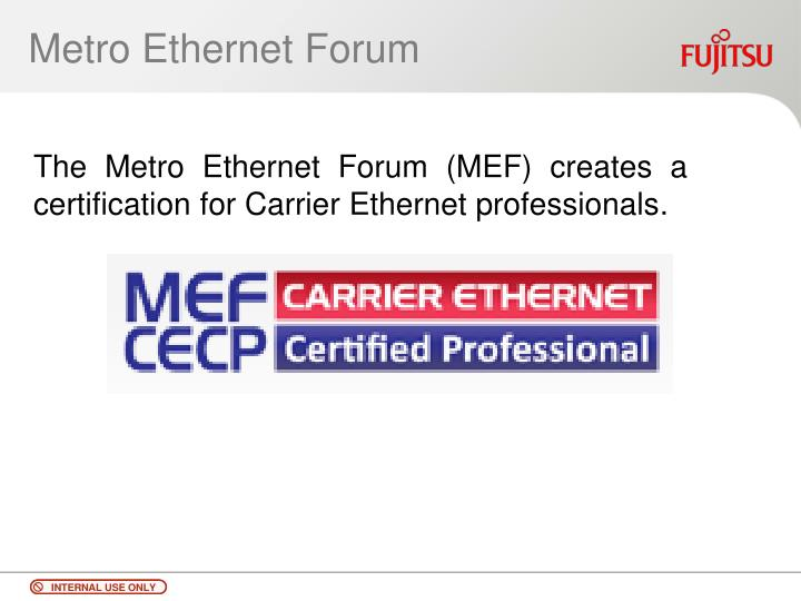 Metro Ethernet Forum