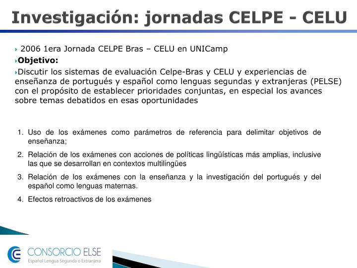 Investigación: jornadas CELPE - CELU