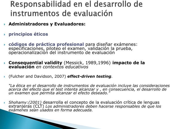 Responsabilidad en el desarrollo de instrumentos de evaluación