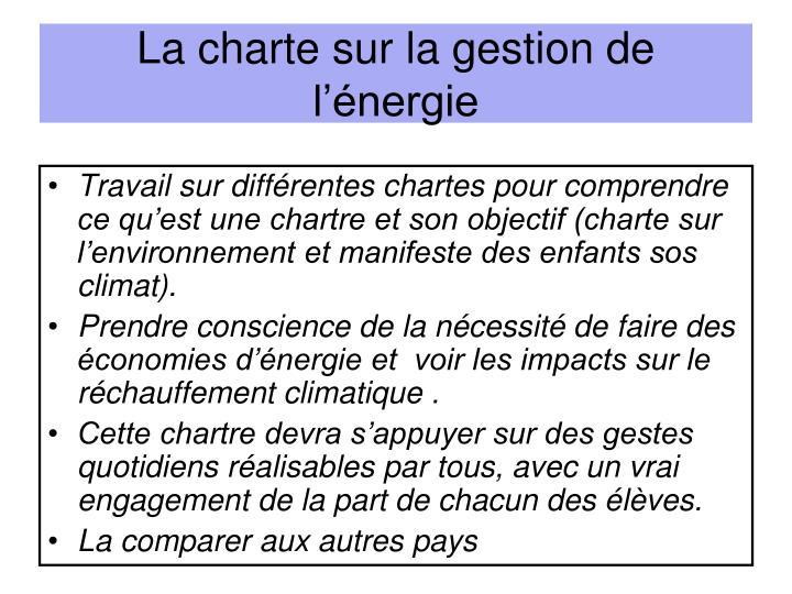 La charte sur la gestion de l'énergie