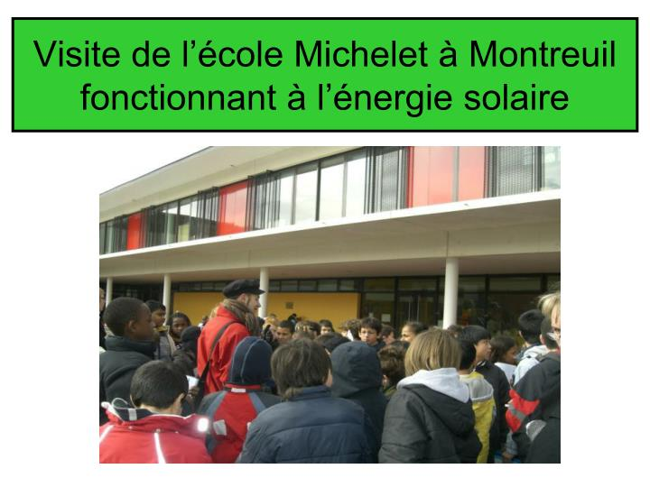 Visite de l'école Michelet à Montreuil fonctionnant à l'énergie solaire