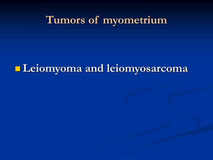 Tumors of myometrium