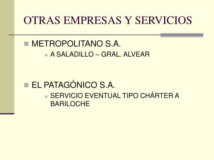 OTRAS EMPRESAS Y SERVICIOS