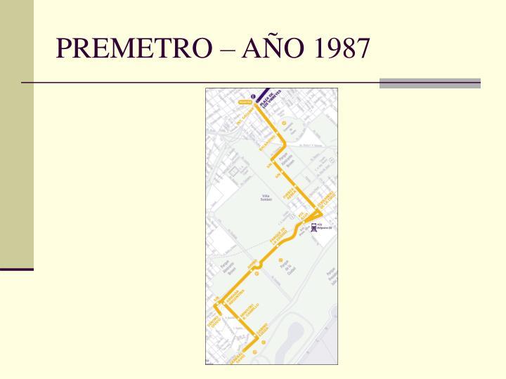 PREMETRO – AÑO 1987
