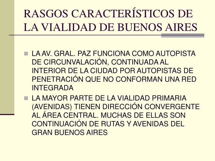 RASGOS CARACTERÍSTICOS DE LA VIALIDAD DE BUENOS AIRES