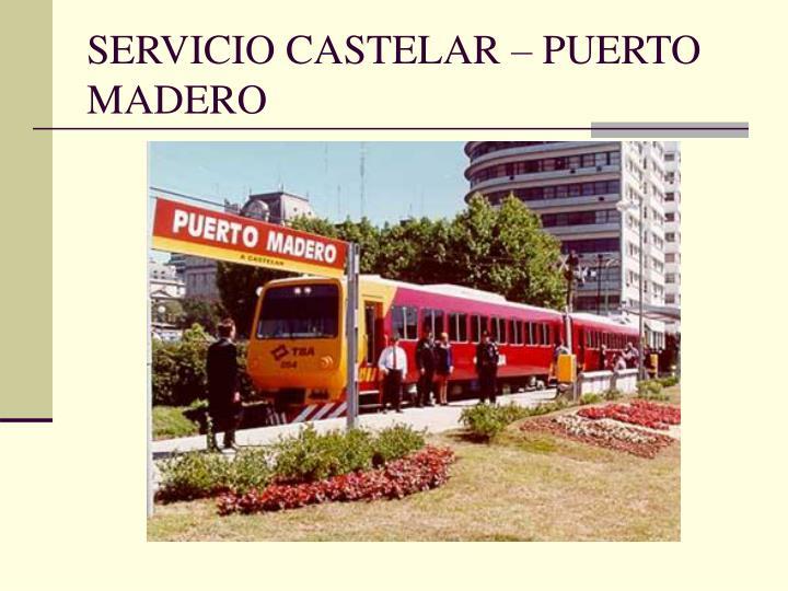 SERVICIO CASTELAR – PUERTO MADERO