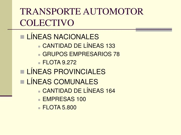 TRANSPORTE AUTOMOTOR COLECTIVO