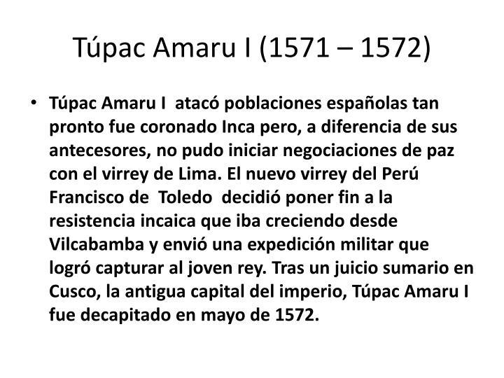 Túpac Amaru I (1571 – 1572)