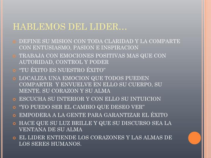 HABLEMOS DEL LIDER…
