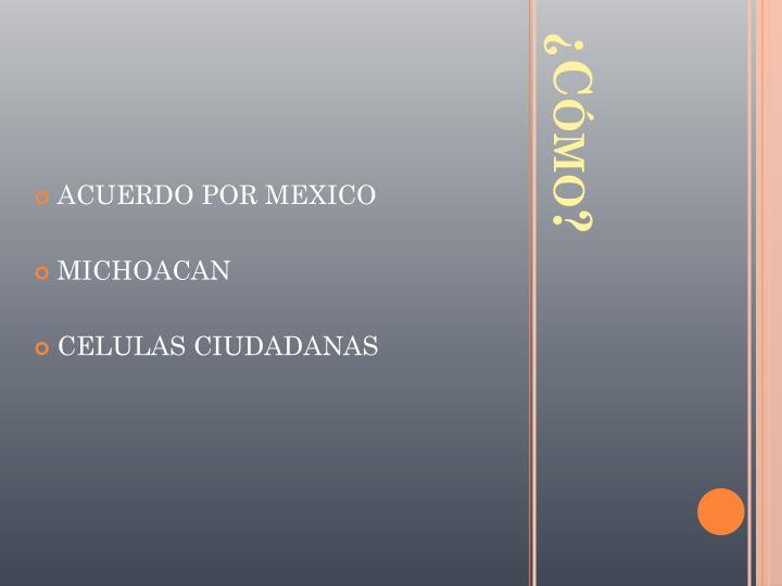 ACUERDO POR MEXICO