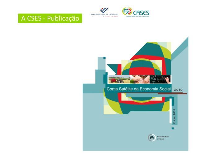 A CSES - Publicação