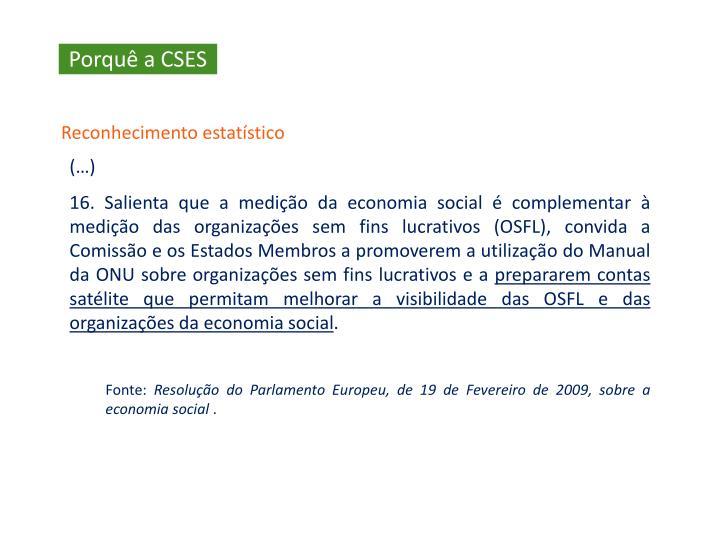 Porquê a CSES