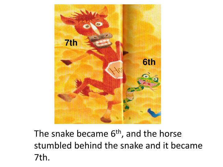 The snake became 6